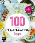 100 – Clean-Eating-Rezepte für den Thermomix