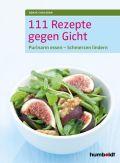 111 Rezepte gegen Gicht