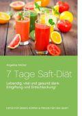 7 Tage Saft-Diät