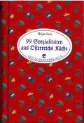 99 x Spezialitäten aus Österreichs Küche