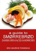 a guide to Smørrebrød