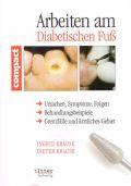 Arbeiten am Diabetischen Fuss
