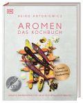 Aromen – Das Kochbuch