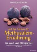 Auf den Spuren der Methusalem-Ernährung