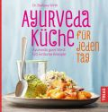 Ayurveda-Küche für jeden Tag