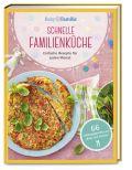 Baby und Familie: Schnelle Familienküche