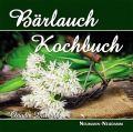 Bärlauch Kochbuch