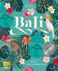 Bali – Das Kochbuch