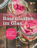 Basenfasten im Glas