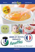 Bébés et petits enfants recettes