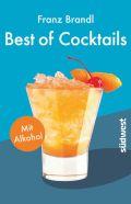 Best of Cocktails mit Alkohol