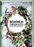 Bohnen, Linsen und Co