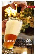 Brauereigasthöfe mit Charme