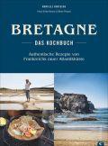 Bretagne – Das Kochbuch