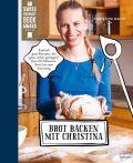 Brot backen mit Christina