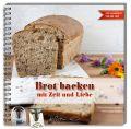 Brot backen mit Zeit und Liebe