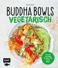 Buddha Bowls – Vegetarisch