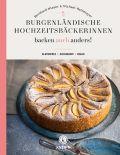 Burgenländische Hochzeitsbäckerinnen backen auch anders