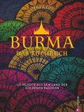 Burma. Das Kochbuch