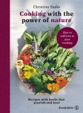 Cooking with the power of nature