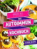 Das Autoimmun-Kochbuch