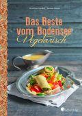 Das Beste vom Bodensee - Vegetarisch