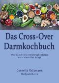 Das Cross-Over Darmkochbuch