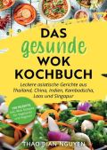 Das gesunde Wok Kochbuch