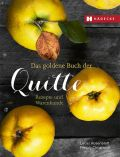 Das goldene Buch der Quitte