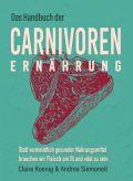 Das Handbuch der Carnivoren Ernährung