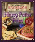 Das inoffizielle Backbuch für Harry Potter Fans