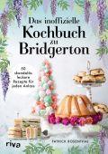 Das inoffizielle Kochbuch zu Bridgerton