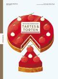 Das kleine Handbuch der Tartes und Torten