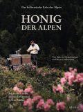 Das kulinarische Erbe der Alpen - Honig der Alpen