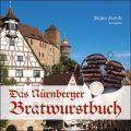 Das Nürnberger Bratwurstbuch