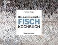 Das österreichische Fisch-Kochbuch