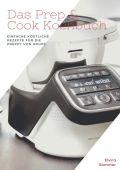 Das Prep & Cook Kochbuch