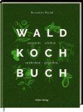 Das Wald-Kochbuch