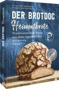 Der Brotdoc: Heimatbrote