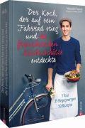 Der Koch, der auf sein Fahrrad stieg und die französischen Küchenschätze entdeckte