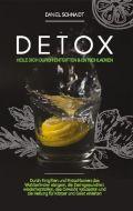 Detox - Heile dich durch Entgiften und Entschlacken