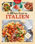 Die 100 besten Rezepte aus Italien