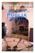 die 133 Rezepte der L'Ambasciata della Puglia