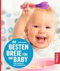 Die besten Breie für Ihr Baby