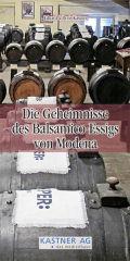 Die Geheimnisse des Balsamico-Essigs von Modena
