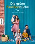 Die grüne Familienküche