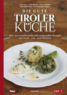 Die gute Tiroler Küche   Buch