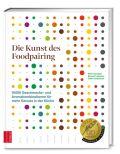 Die Kunst des Foodpairing