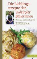 Die Lieblingsrezepte der Südtiroler Bäuerinnen