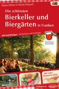 Die schönsten Bierkeller und Biergärten in Franken